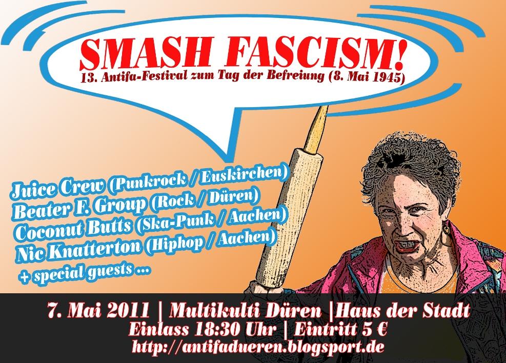 Smash Fascism! 13. Antifa-Festivalk zum Tag der Befreiung (8.Mai 1945)